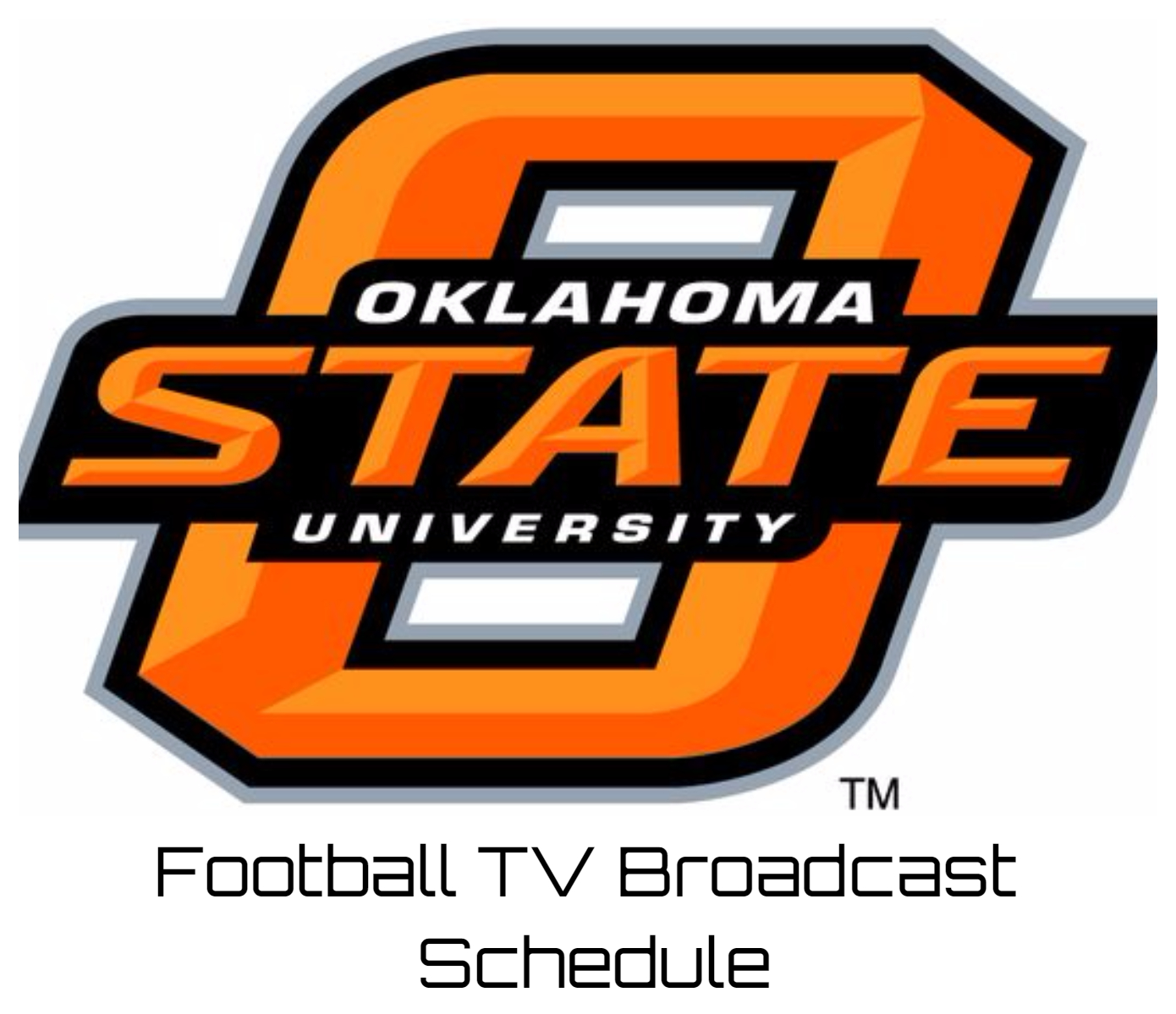 Oklahoma State Cowboys Football TV Broadcast Schedule